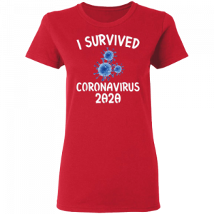 "T-Shirt ""I Survived Coronavirus 2020"""